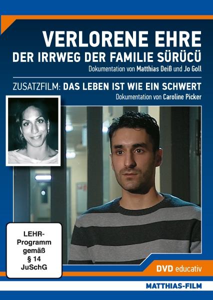 L'Honneur perdu de la famille Sürücü (Verlorene Ehre – Der Irrweg der Familie Sürücü)