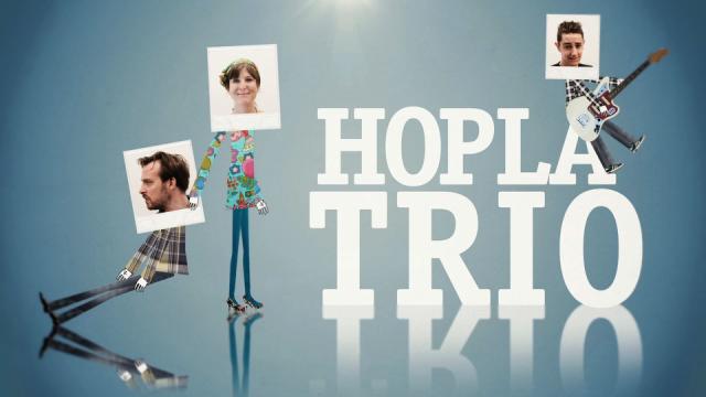 Hoplà Trio – saison 1