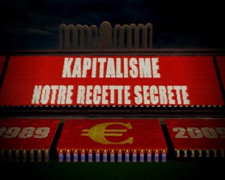 Kapitalisme, notre recette secrète